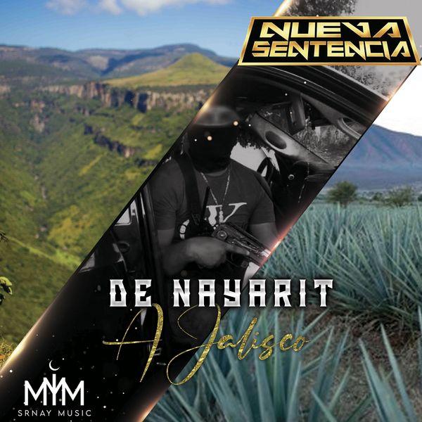 Nueva Sentencia - De Nayarit a Jalisco