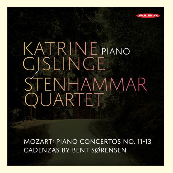 Katrine Gislinge - Mozart: Piano Concertos Nos. 11-13 (Cadenzas by B. Sørensen)