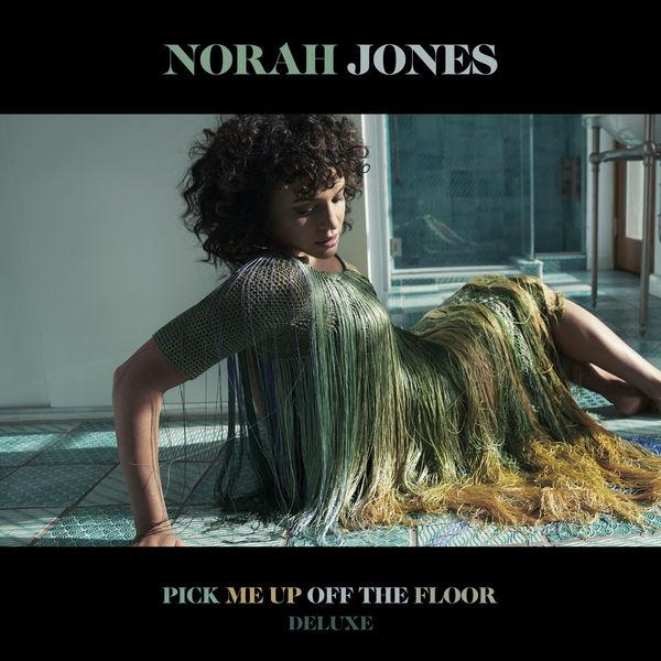 Norah Jones - Pick Me Up Off The Floor (Deluxe Edition)