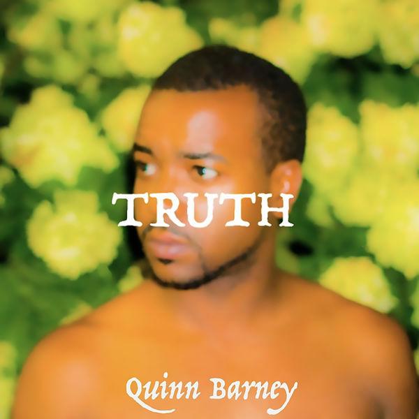 Quinn Barney - Truth