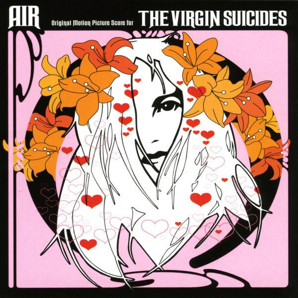Air - The Virgin Suicides (Original Motion Picture Score)