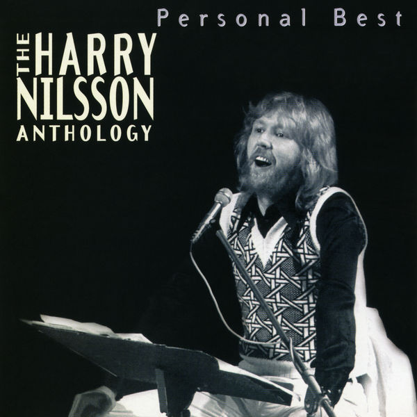 Harry Nilsson - Personal Best: The Harry Nilsson Anthology