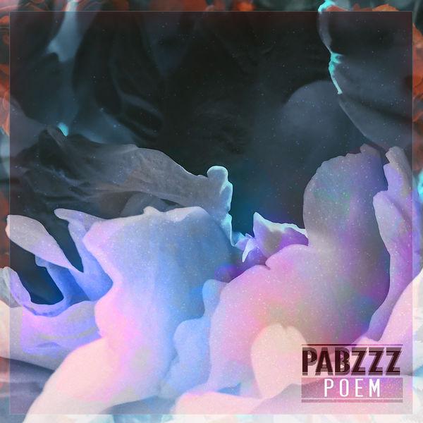 Pabzzz - Poem