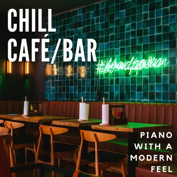 Eximo Blue - Café / Bar Chill: Piano with a Modern Feel