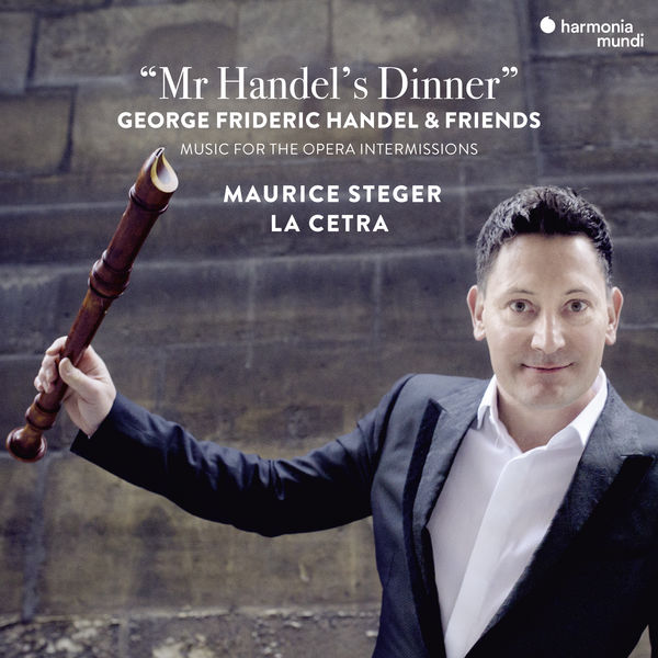 Maurice Steger - Mr Handel's Dinner