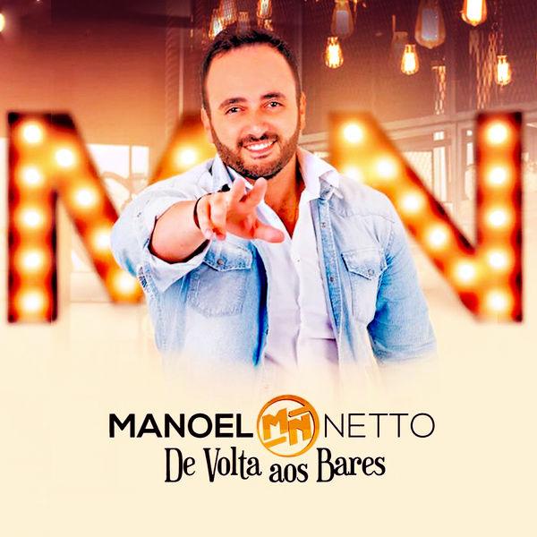 Manoel Netto - De Volta aos Bares