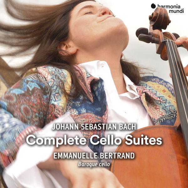 Emmanuelle Bertrand - Bach : Complete Cello Suites