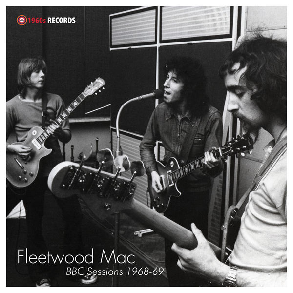 Fleetwood Mac - BBC Sessions 1968-69