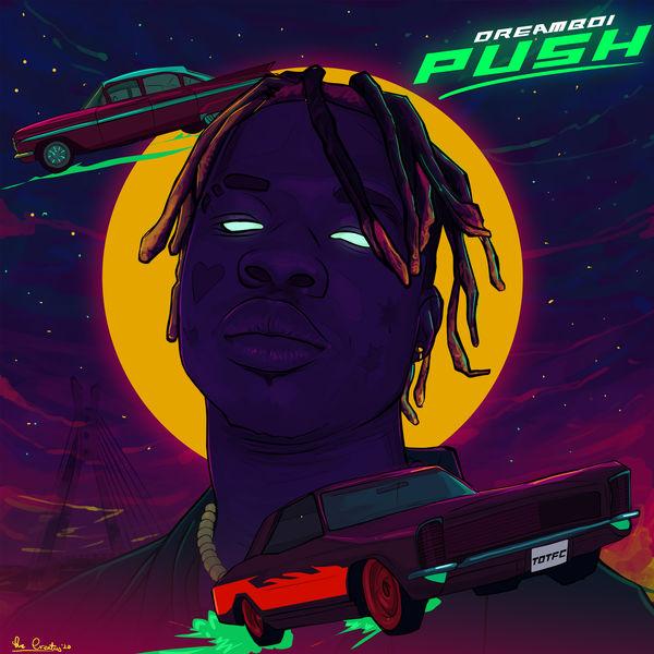 Dreamboi - Push