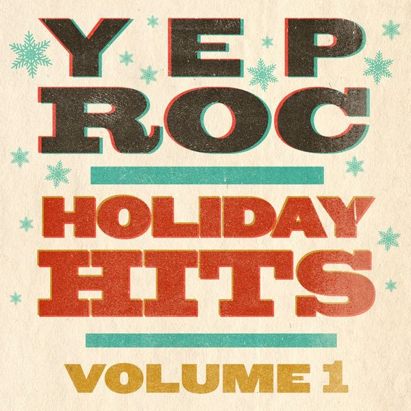 Various Artists - Yep Roc Holiday Hits:  Volume 1