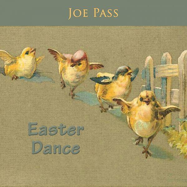 Joe Pass - Easter Dance