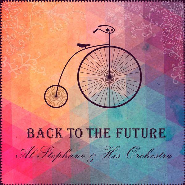 Al Stephano - Back to the Future