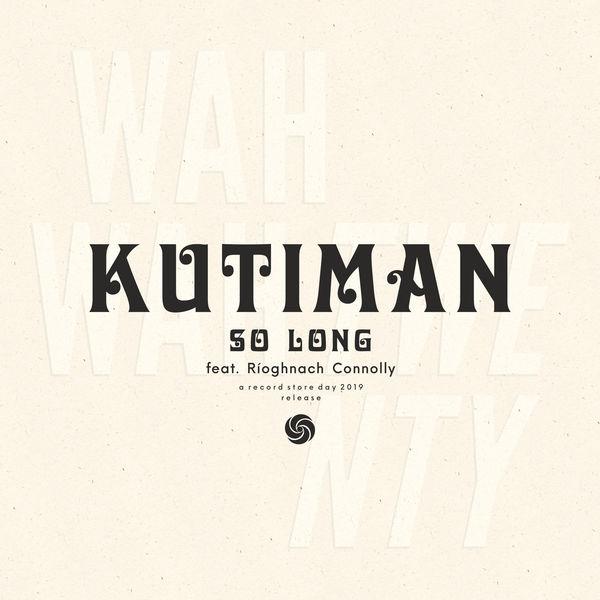 Kutiman - So Long
