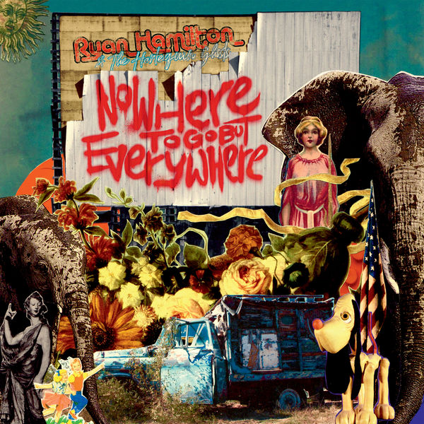 Ryan Hamilton And The Harlequin Ghosts - Nowhere to Go but Everywhere