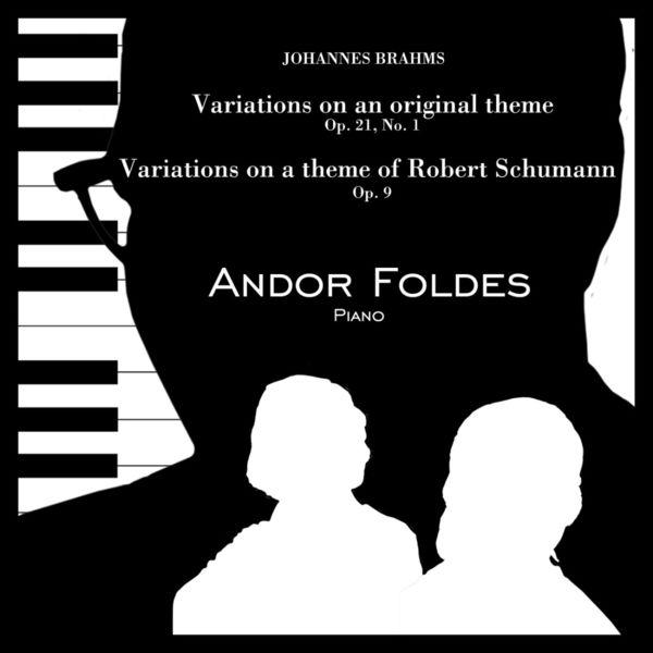 Andor Foldes - Brahms Variations