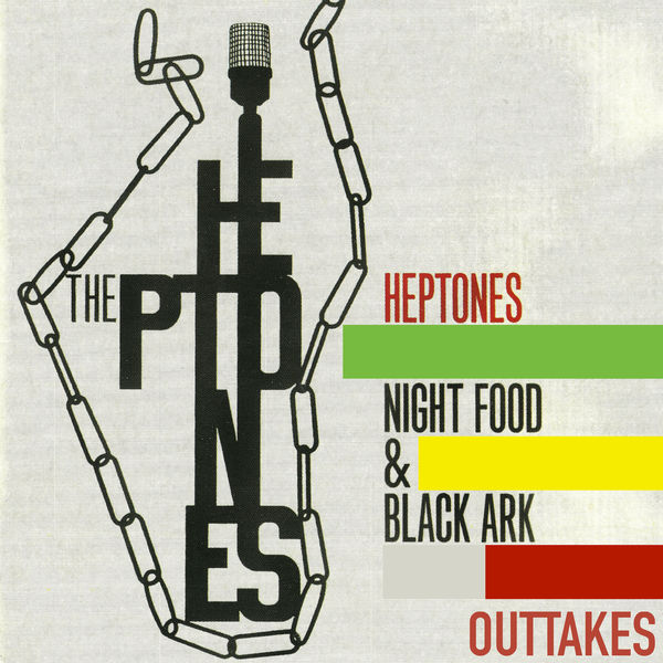 The Heptones - The Heptones Night Food and Black Ark Outtakes