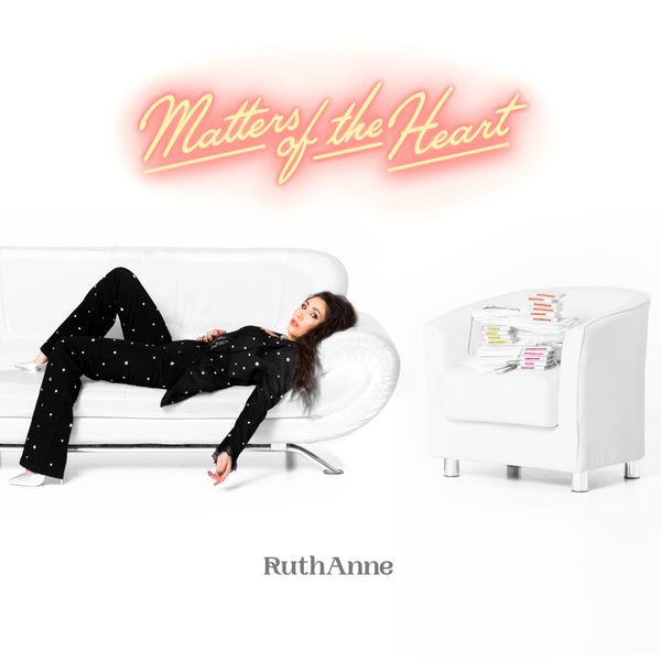 RuthAnne - Matters Of The Heart