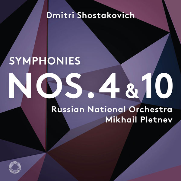 Russian National Orchestra - Shostakovich: Symphonies Nos. 4 & 10