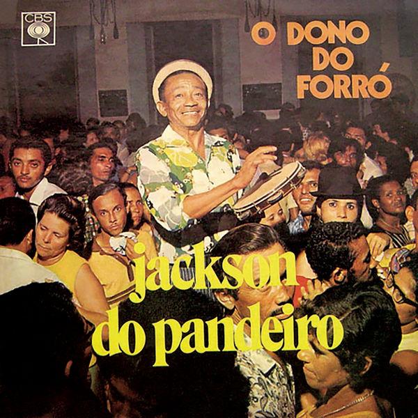 Jackson do Pandeiro - O Dono do Forró