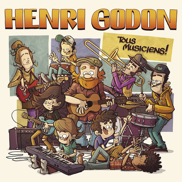 Henri Godon - Tous musiciens