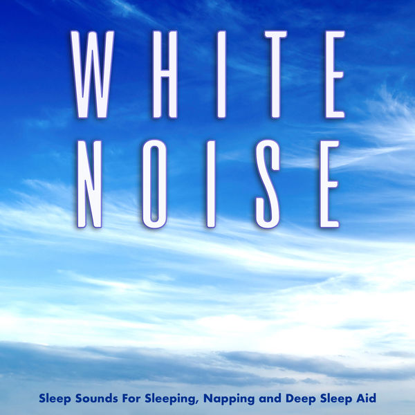White Noise Sleep Sounds For Sleeping, Napping and Deep Sleep Aid