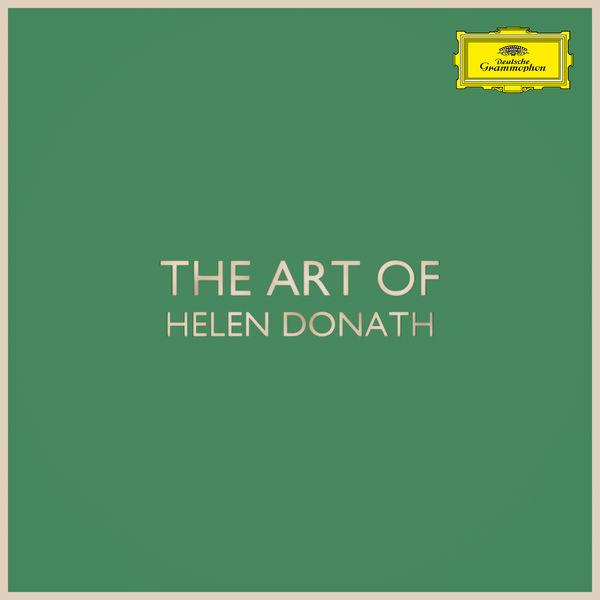 Helen Donath - The Art of Helen Donath