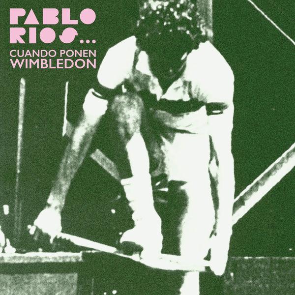 Pablo Rios - Cuando Ponen Wimbledon