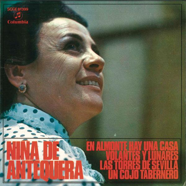 Nina de Antequera - En Almonte Hay una Casa (Remasterizado)