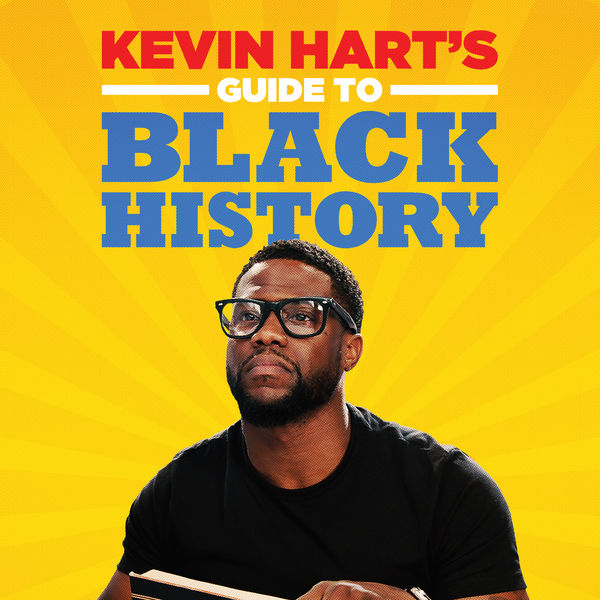 Kevin Hart - Kevin Hart's Guide to Black History