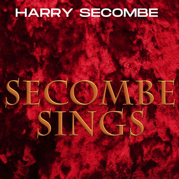 Harry Secombe - Secombe Sings