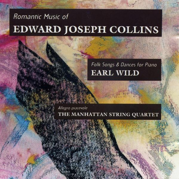 Earl Wild - Romantic Music of Edward Joseph Collins