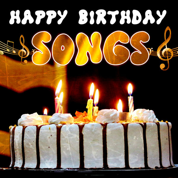 Happy Birthday - Happy Birthday Songs