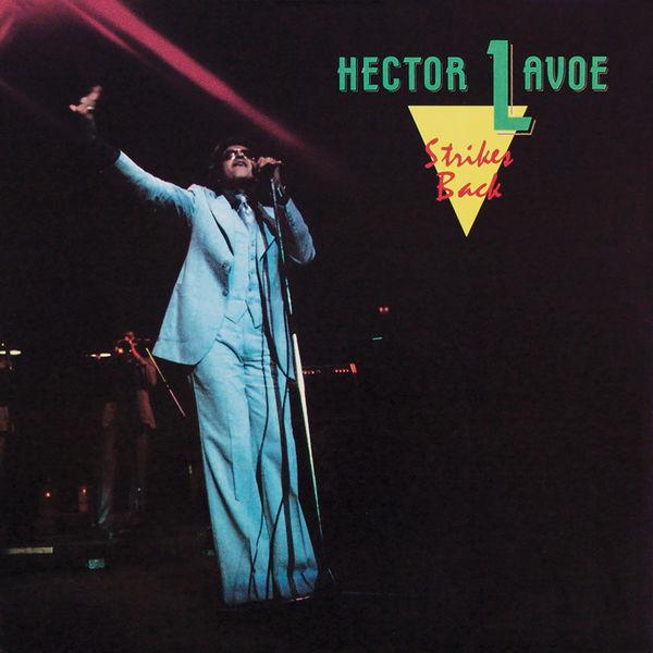 Hector Lavoe - Strikes Back