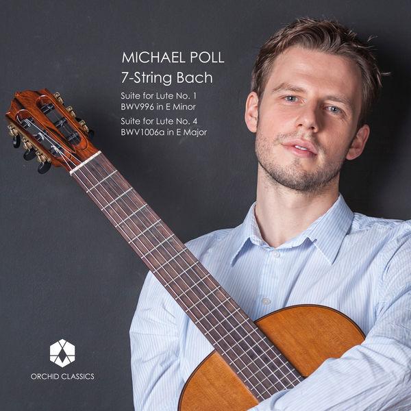 Michael Poll - 7-String Bach