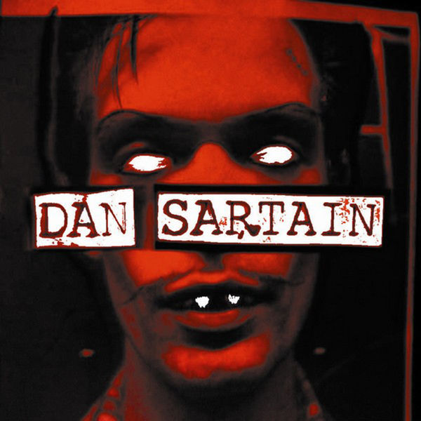 Dan Sartain - The Hungry End / Perverted Justice