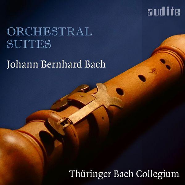 Thüringer Bach Collegium - Johann Bernhard Bach: Orchestral Suites