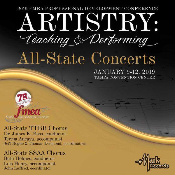 Francis Scott Key - 2019 Florida Music Education Association: All-State TTBB High School Chorus & All-State SSAA High School Chorus