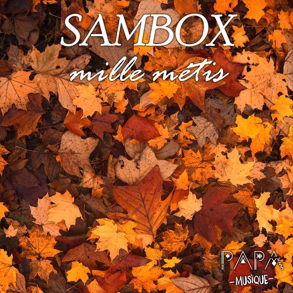 Sambox - Mille Mètis