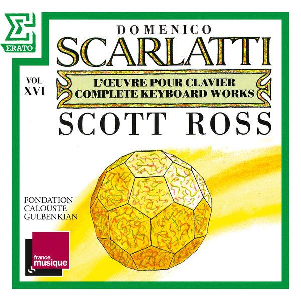 Scott Ross - Scarlatti: The Complete Keyboard Works, Vol. 16: Sonatas, Kk. 312 - 331