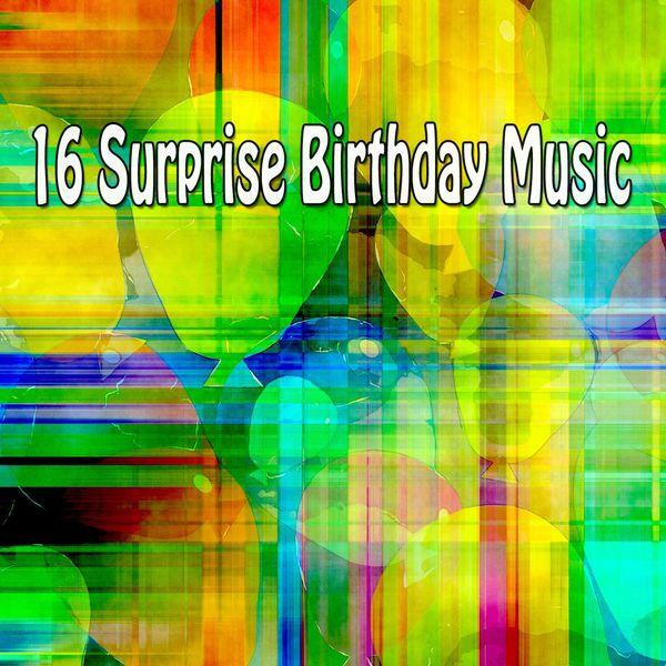 Happy Birthday - 16 Surprise Birthday Music