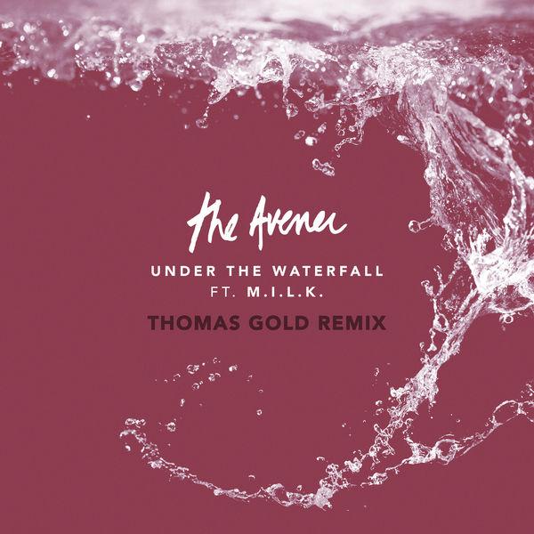 The Avener - Under The Waterfall