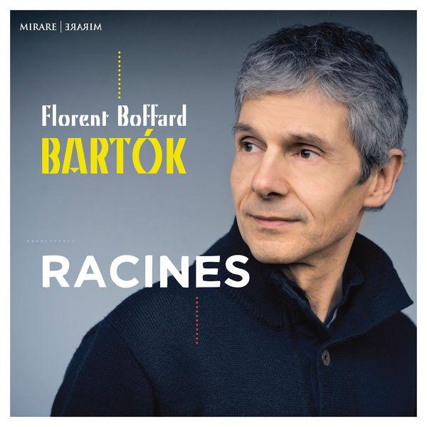 Florent Boffard - Racines (Bartók)