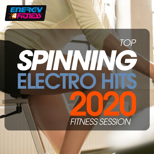 Various Artists - Top Spinning Electro Hits 2020 Fitness Session