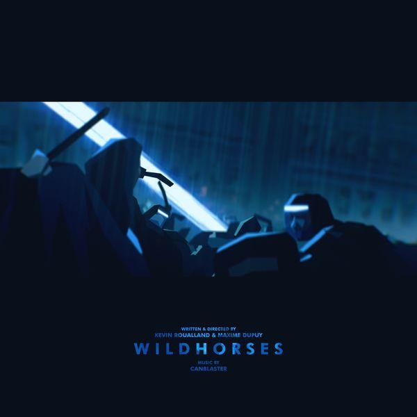 Canblaster - Wild Horses - Original Soundtrack