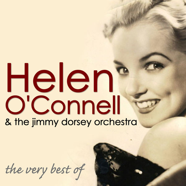 Helen O'Connell - The Very Best Of