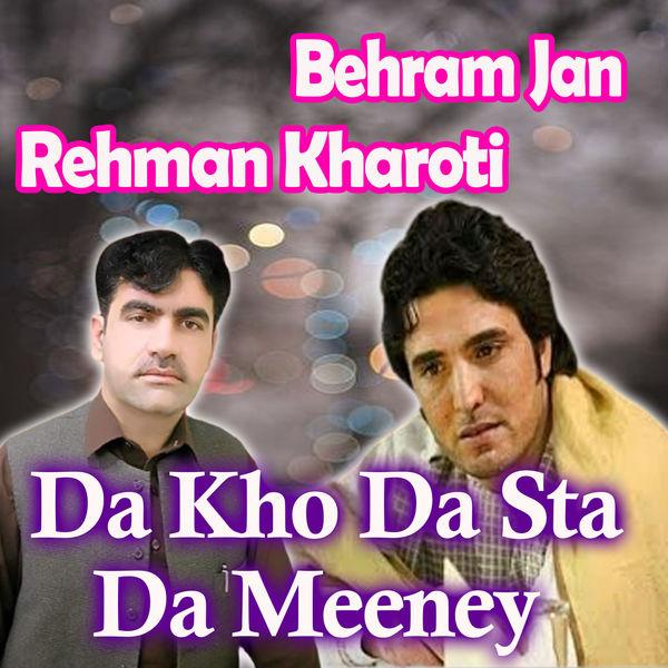 Behram Jan - Da Kho da Sta da Meeney
