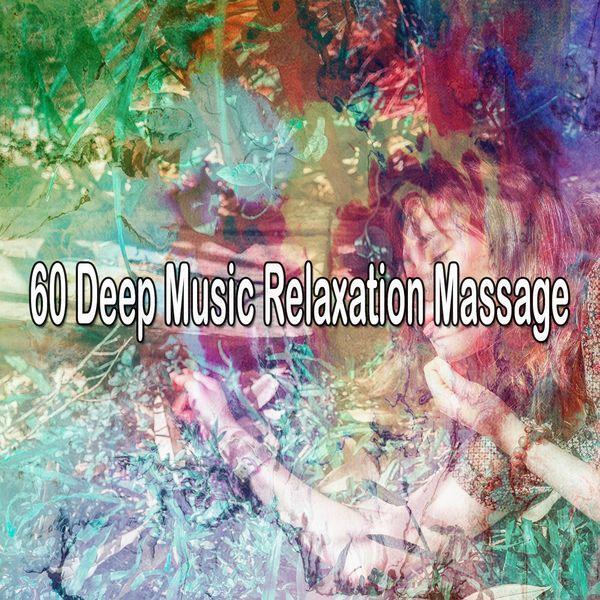 Relajacion del Mar - 60 Deep Music Relaxation Massage