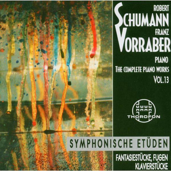Franz Vorraber - Robert Schumann: Complete Piano Works 13