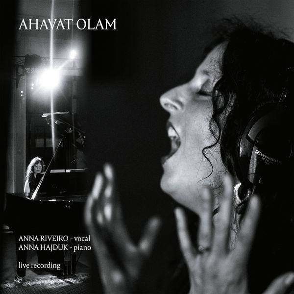 Anna Riveiro - Ahavat Olam