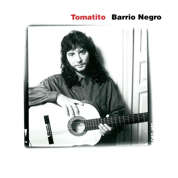 Tomatito - Barrio Negro